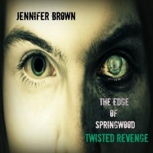 The Edge of Springwood - Twisted Revenge